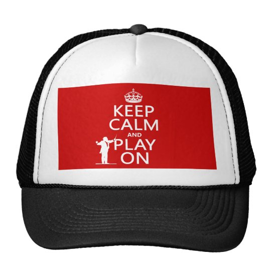 Keep Calm and Play On (conductor)(any color) Trucker Hat