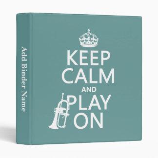 Keep Calm and Play On (cornet)(any color) Binder