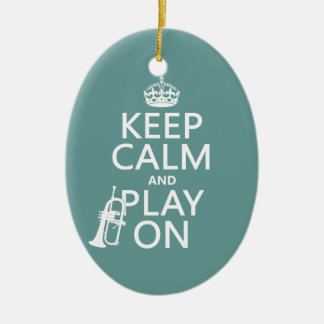 Keep Calm and Play On (cornet)(any color) Ceramic Ornament