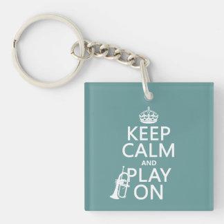 Keep Calm and Play On (cornet)(any color) Keychain