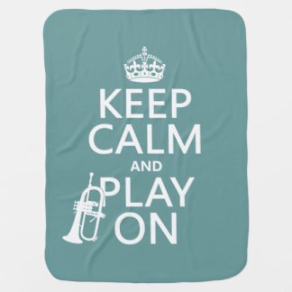Keep Calm and Play On (cornet)(any color) Swaddle Blanket