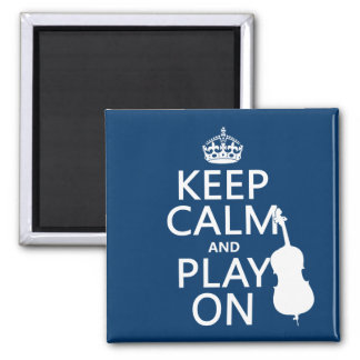 Keep Calm and Play On (double bass) 2 Inch Square Magnet
