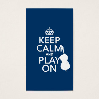 Keep Calm and Play On (double bass) Business Card