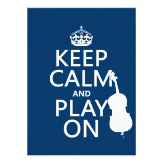 Keep Calm and Play On double bass Announcement