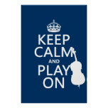 Keep Calm and Play On (double bass) Print