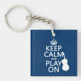 Keep Calm and Play On (double bass) Single-Sided Square Acrylic Keychain