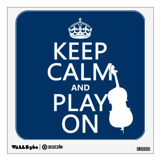 Keep Calm and Play On (double bass) Wall Skins