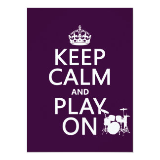 Keep Calm and Play On (drums)(any color) Card