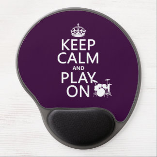 Keep Calm and Play On (drums)(any color) Gel Mouse Pad
