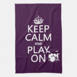 Keep Calm and Play On (drums)(any color) Hand Towels