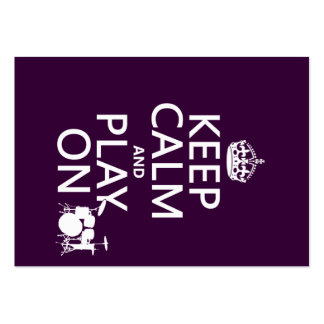 Keep Calm and Play On (drums)(any color) Large Business Card
