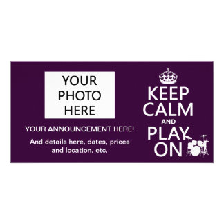 Keep Calm and Play On (drums)(any color) Photo Card Template