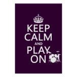Keep Calm and Play On (drums)(any color) Print