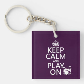Keep Calm and Play On (drums)(any color) Single-Sided Square Acrylic Keychain