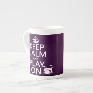 Keep Calm and Play On drums any color Porcelain Mug