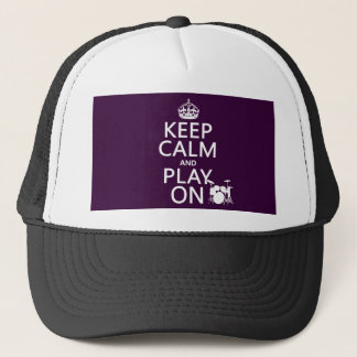 Keep Calm and Play On (drums)(any color) Trucker Hat