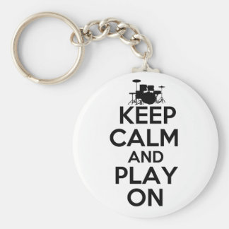 Keep Calm and Play On (Drums) Keychain