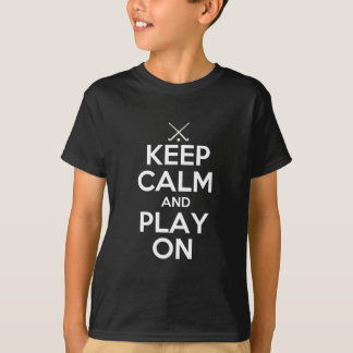 Keep Calm and Play On - Field Hockey T-Shirt