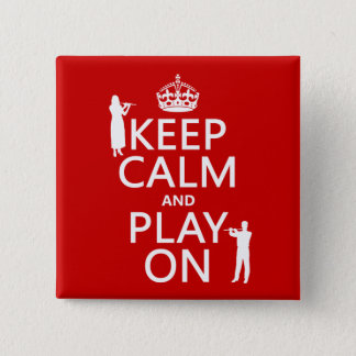 Keep Calm and Play On (flute)(any backgroundcolor) Button
