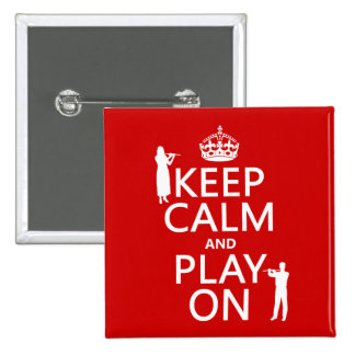 Keep Calm and Play On (flute)(any backgroundcolor) Pin