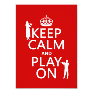 """Keep Calm and Play On (flute)(any backgroundcolor) 5.5"""" X 7.5"""" Invitation Card"""