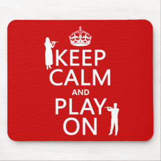 Keep Calm and Play On (flute)(any backgroundcolor) Mouse Pad
