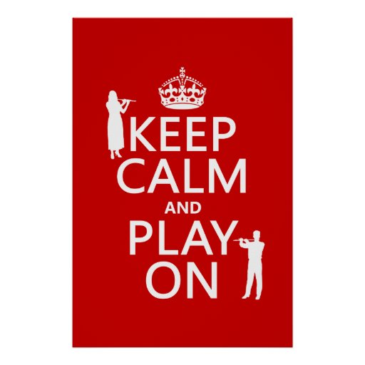 keep calm and play on flute any backgroundcolor poster