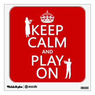 Keep Calm and Play On (flute)(any backgroundcolor) Wall Sticker