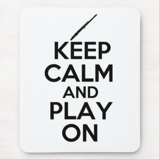 Keep Calm and Play On! (Flute) Mouse Pad