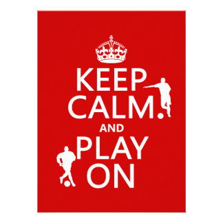 Keep Calm and Play On (football) (in any color) Announcements