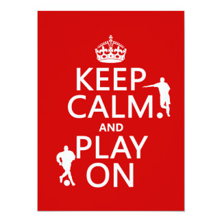Keep Calm and Play On (football) (in any color) 5.5x7.5 Paper Invitation Card