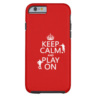 Keep Calm and Play On (football) (in any color) iPhone 6 Case