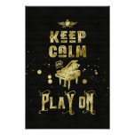 Keep Calm and Play On Gold Piano Grunge Typography Poster