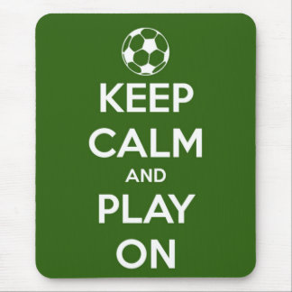 Keep Calm and Play On Green Mousepads