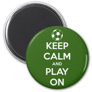 Keep Calm and Play On Green Round Magnet 2 Inch Round Magnet