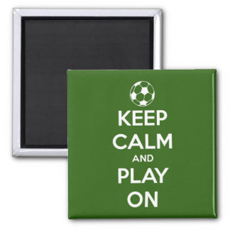 Keep Calm and Play On Green Square Magnet 2 Inch Square Magnet