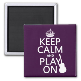 Keep Calm and Play On (guitar)(all colors) Magnet