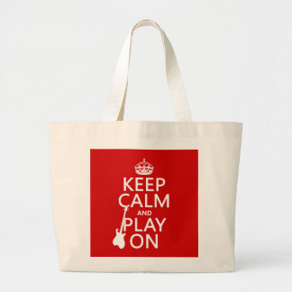 Keep Calm and Play On (guitar)(any color) Tote Bags