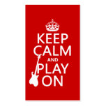 Keep Calm and Play On (guitar)(any color) Double-Sided Standard Business Cards (Pack Of 100)