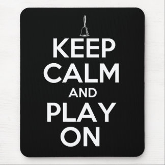 Keep Calm and Play On Handbells Mouse Pad
