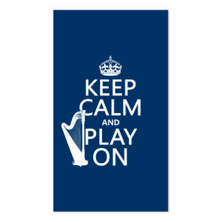 Keep Calm and Play On (harp)(any color) Business Card
