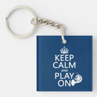 Keep Calm and Play On (horn)(any background color) Single-Sided Square Acrylic Keychain