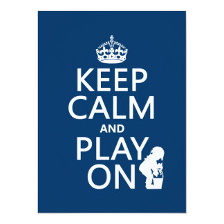 Keep Calm and Play On 5.5x7.5 Paper Invitation Card