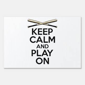 Keep Calm and Play On Lawn Sign