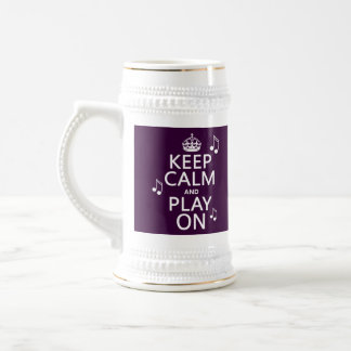 Keep Calm and Play on - music notes - all colours 18 Oz Beer Stein