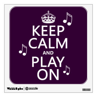 Keep Calm and Play on - music notes - all colours Wall Decal
