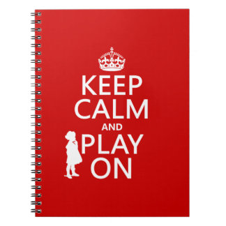 Keep Calm and Play On Notebook