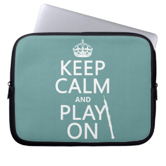 Keep Calm and Play On (oboe)(any color) Computer Sleeves