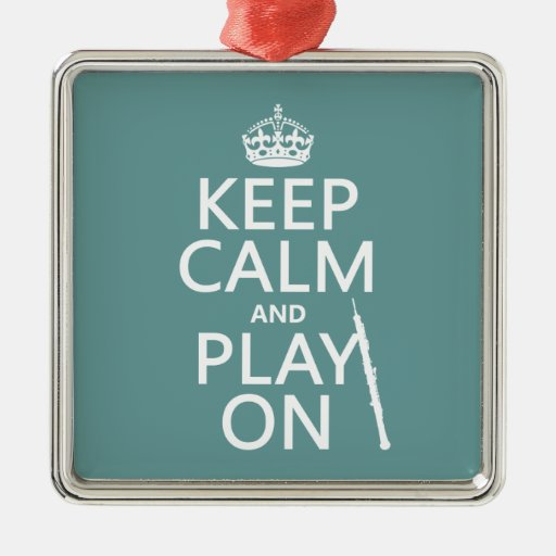 Keep Calm and Play On (oboe)(any color) Square Metal Christmas Ornament