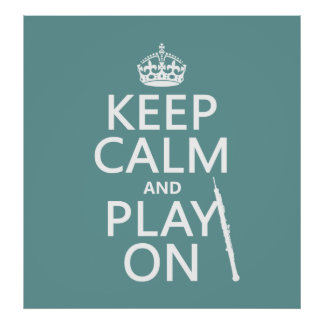Keep Calm and Play On (oboe)(any color) Posters